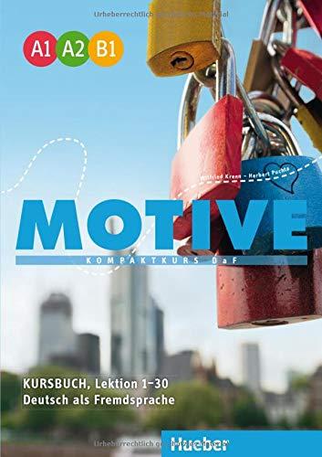 9783190018789: Motive Einbändige Ausgabe: MOTIVE A1-B1 KB. (alum.) [Lingua tedesca]: Kompaktkurs DaF. Deutsch als Fremdsprache: Vol. 1