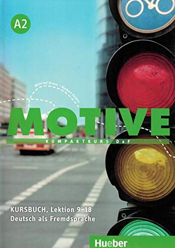 9783190018819: Motive: Kursbuch A2 Lektion 9-18