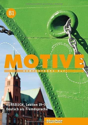 Motive: Kursbuch B1 Lektion 19-30 (Paperback): Frauke van der