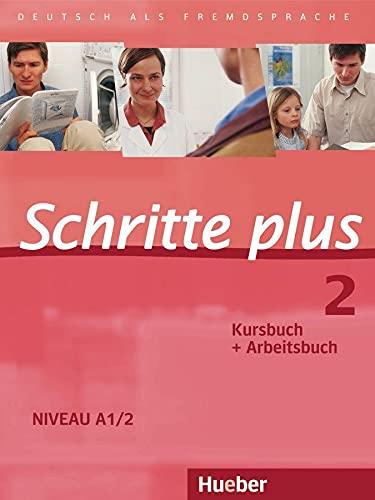 Schritte Plus: Kurs- Und Arbeitsbuch 2 Ohne: Bovermann, Monika