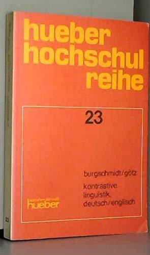 9783190021697: Kontrastive Linguistik, deutsch/englisch: Theorie und Anwendung (Hueber Hochschulreihe ; 23) (German Edition)