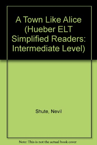 9783190025381: A Town Like Alice ( Guided Readers, Intermediate Level)