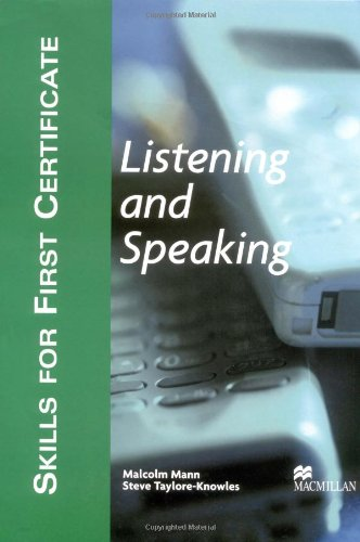 Skills for First Certificate Listening and Speaking: Mann, Malcolm, Taylore-Knowles,