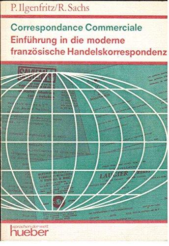 9783190031023: Correspondance commerciale. Einführung in die moderne französische Handelskorrespondenz