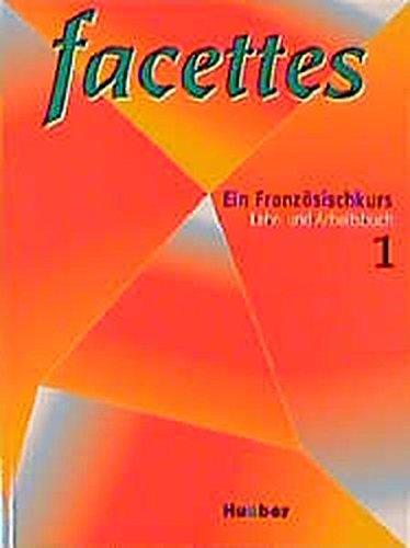 9783190032266: Facettes 1. Ein Franz�sischkurs, Lehrbuch und Arbeitsbuch.