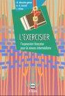 L exercisier. L expression francaise pour le: Descotes-Genon, Christiane /
