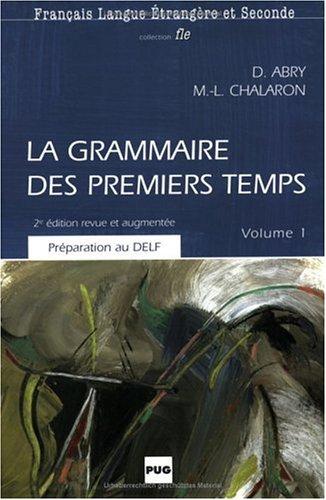 9783190032648: La grammaire des premiers temps, volume 1