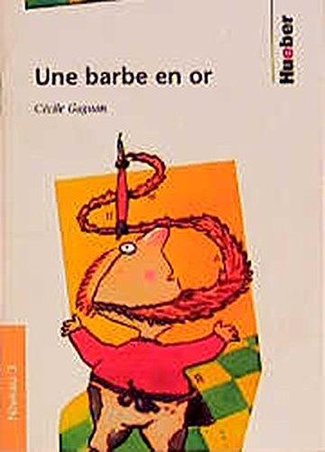 Une barbe en or. (Lernmaterialien) (3190032807) by Gagnon, Cecile