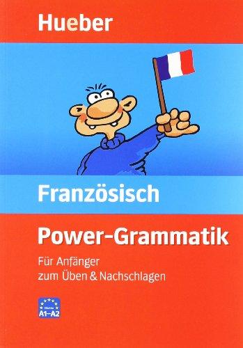 Power Grammatik Französisch: Für Anfänger zum Üben: Borbein, Volker, Loheac-Wieders,