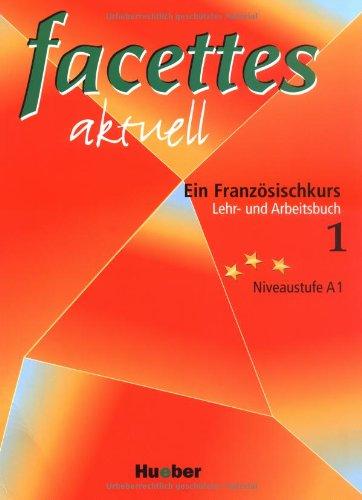 9783190033201: facettes aktuell 1. Lehr- und Arbeitsbuch. Niveaustuffe A1 (Lernmaterialien)