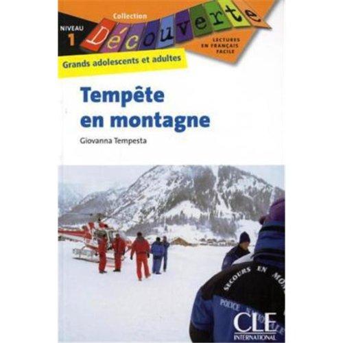 Tempête en montagne: Collection Découverte : Grands adolescents et adultes, Niveau 1 / Lektüre - Giovanna Tempesta-Renaud