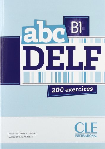 9783190033751: Nouveau abc DELF B1 - 200 exercices