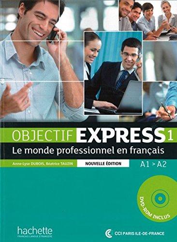 9783190033799: Objectif Express 1 – Nouvelle édition: Le monde professionnel en français / Livre de l'élève + DVD-ROM