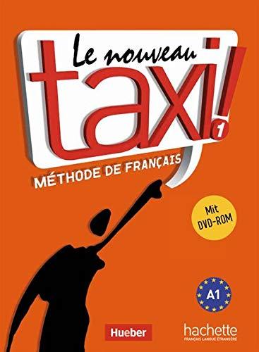 9783190033843: Le nouveau taxi ! 01 Kursbuch mit DVD-ROM: (Ausgabe für den deutschsprachigen Raum). Méthode de Français