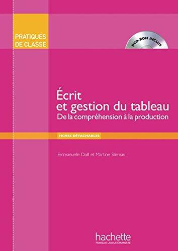 Écrit et gestion du tableau: Emmanuelle Daill