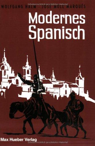 Modernes Spanisch, Lehrbuch: Wolfgang Halm,Jose Moll Marques