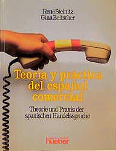 9783190040612: Teoria y Practica del Espanol Comercial, Lehrbuch