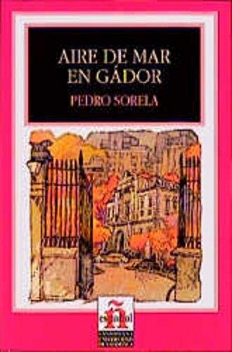 9783190041275: Aire de Mar en Gador: Coleccion Leer en Espanol, Nivel 5