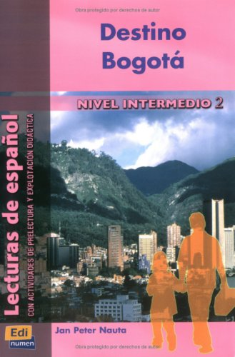 9783190042654: Nivel intermedio II. Destino a Bogotá: Con actividades de prelectura y explotación didáctica