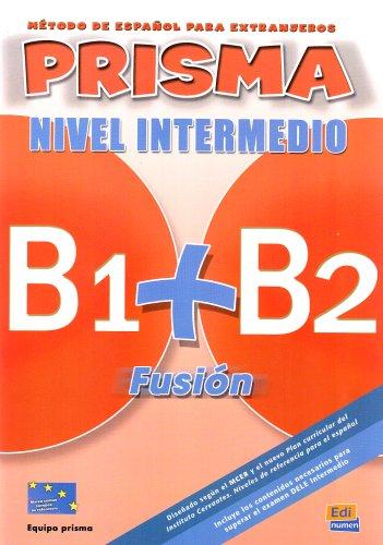 9783190042814: PRISMA B1+B2 Fusión, Nivel Intermedio. Kursbuch: Método de español para extranjeros / Libro del alumno