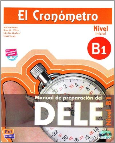 9783190043019: El Cronometro, Nivel B1 (Inicial). Ubungsbuch mit 2 integrierten Audio-CDs: Manual de preparacion del DELE
