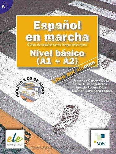 Español en marcha - Nivel básico. Kursbuch: Francisca Castro Viúdez