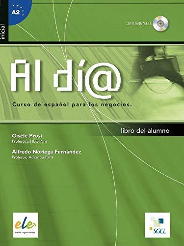 9783190045075: Al día - Nivel inicial. Kursbuch mit Audio-CD: Curso de español para los negocios