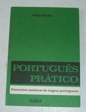 9783190050727: Portugues Pratico: Exercicios Praticos De Lingua Portuguesa