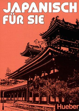9783190050758: Japanisch für Sie, Lehrbuch
