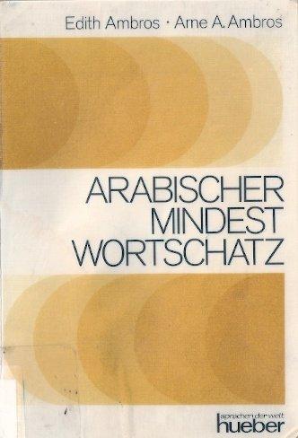 9783190050987: Arabischer Mindestwortschatz und Glossar. Zur