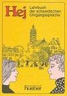 9783190051113: Hej, Lehrbuch der schwedischen Umgangssprache, Lehrbuch
