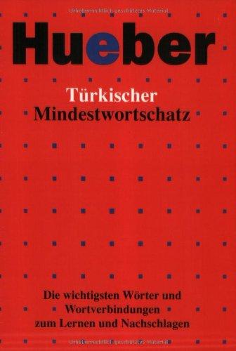 9783190051489: Türkischer Mindestwortschatz: Die wichtigsten Wörter und Wortverbindungen zum Lernen und Nachschlagen