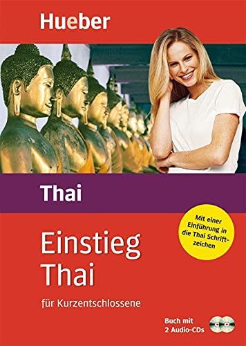 9783190053247: Einstieg Thai für Kurzentschlossene. Inkl. 2 CDs: Set besteht aus: 1 Lehrbuch (160 S.), 2 Audio-CDs