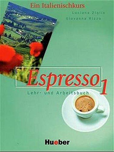 Espresso, Bd.1, Lehr- und Arbeitsbuch, m. Audio-CD (3190053251) by Luciana Ziglio; Giovanna Rizzo
