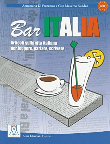 9783190053513: Bar Italia: Articoli sulla vita italiana per leggere, parlare, scrivere
