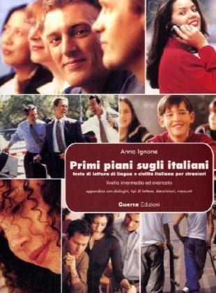 9783190053575: Primi piani sugli italiani: Testo di lettura di lingua e civilta italiani per stranieri