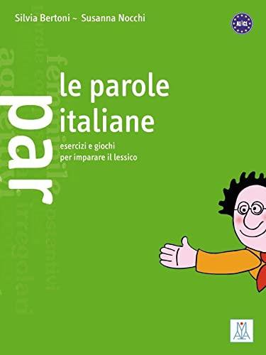 9783190053636: Le parole italiane: Esercizi e giochi per imparare il lessico