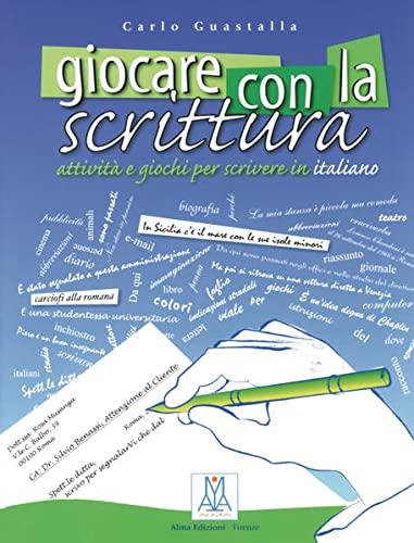 9783190053766: Giocare con la scrittura: Attivita e giochi per scrivere in italiano