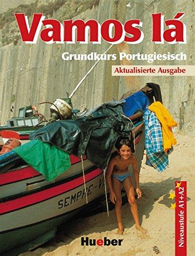 9783190053865: Vamos lá. Lehrbuch: Grundkurs Portugiesisch. Niveaustufe A1 + A2