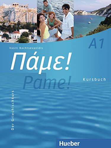 9783190054046: Pame! A1. Kursbuch: Der Griechischkurs