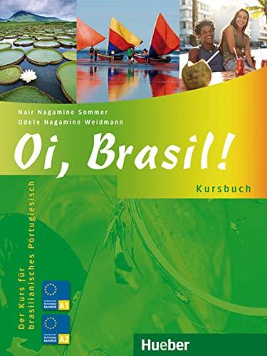 9783190054206: Oi, Brasil! Kursbuch: Der Kurs fur brasilianisches Portugiesisch