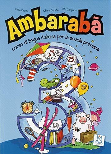 9783190054244: Ambarabà 3. libro - Kursbuch: corso di lingua italiana per la scuola primaria