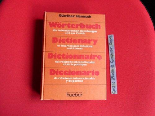 Wörterbuch der internationalen Beziehungen und der Politik: Haensch, Günther: