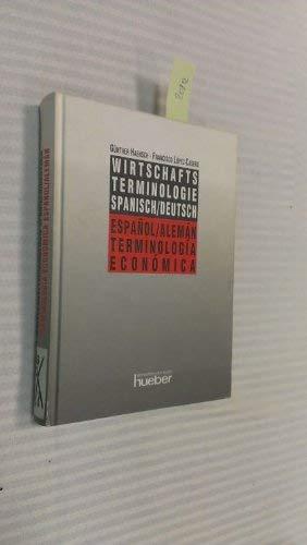 9783190063420: Wirtschaftsterminologie. Spanisch-deutsch; Teil: Systematischer Wortschatz mit zwei alphabetischen Registern.