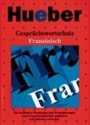 9783190063611: Gesprächswortschatz Französisch.