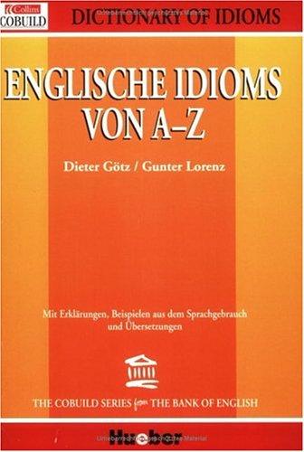 9783190063772: Collins Cobuild Englische Idioms von A - Z.