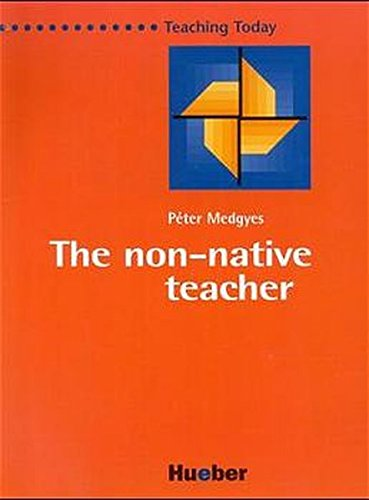 9783190066315: The Non-Native Teacher (ELT)