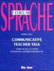 9783190066469: Communicative Teacher Talk. Vorschläge zu einer effektiven Unterrichtssprache. (Lernmaterialien)
