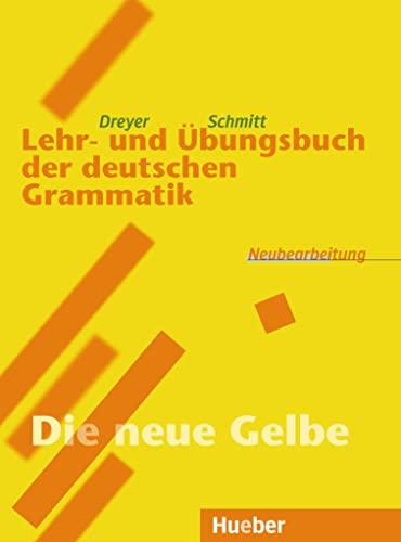9783190072552: LEHR-UND ÜBUNGSB.DT.GRAMMATIK [Lingua tedesca]: 'Die neue Gelbe'. RSR