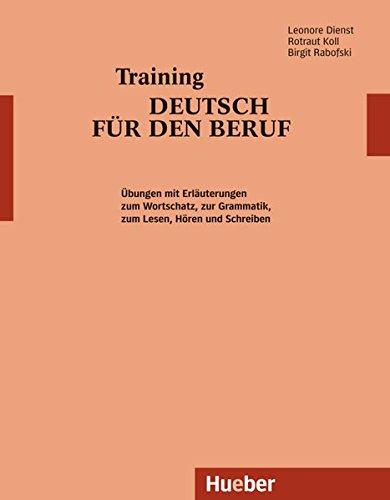 9783190072989: TRAINING DEUTSCH F.D.BERUF(Alum.)HUEBER: Textbuch